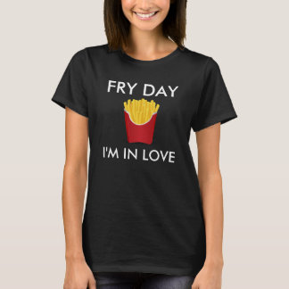 Fry Day I'm In Love Tee