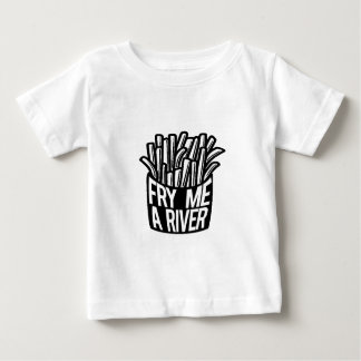 Fry Me A River Baby T-Shirt