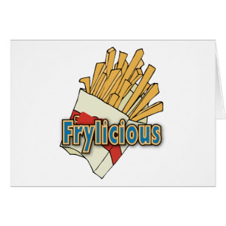 Frylicious ~ Delicious French Fry / Fries Greeting Card