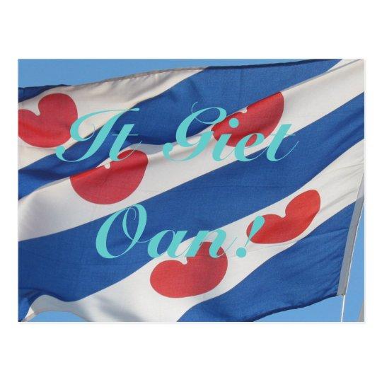 Fryslan Flag & Text It Giet Oan! Postcard