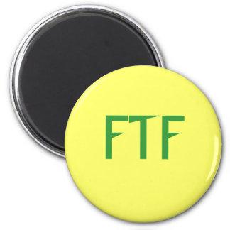 FTF 6 CM ROUND MAGNET