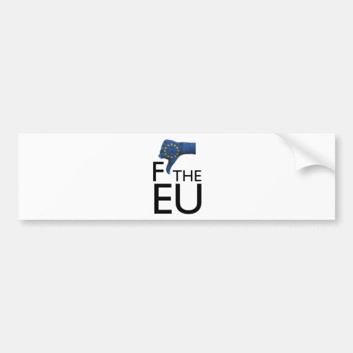 FtheEU Bumper Sticker