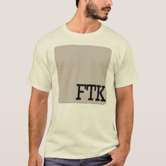 FTK T-Shirt