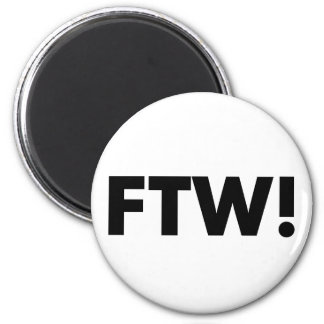 FTW! For The Win! 6 Cm Round Magnet