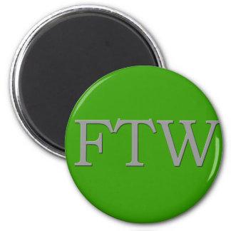 FTW MAGNET