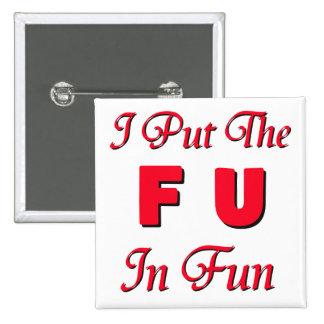 FU In Fun 15 Cm Square Badge