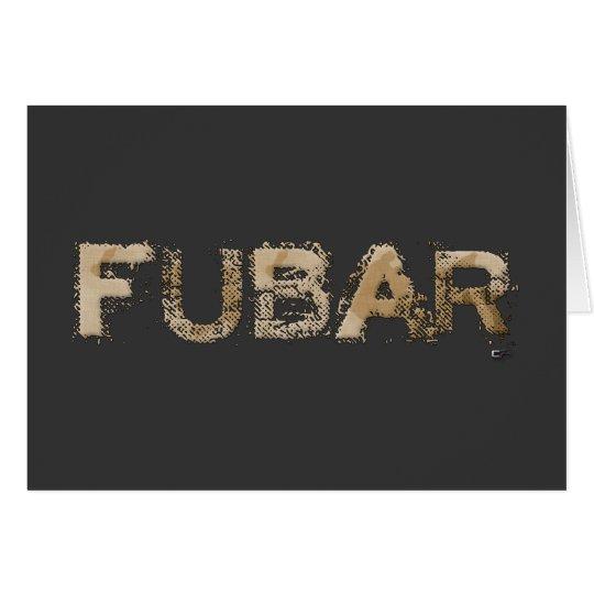 FUBAR CARD