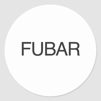 FUBAR CLASSIC ROUND STICKER