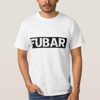 FUBAR: troops up beyond repair military funny Tshirt
