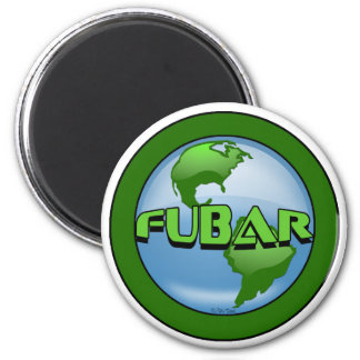 FUBAR (World) 6 Cm Round Magnet