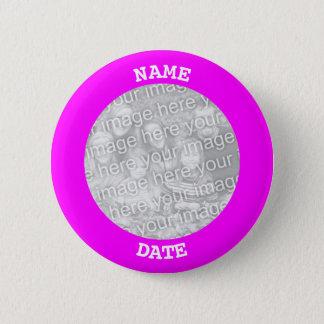 Fuchsia Personalized Round Photo Frame 6 Cm Round Badge