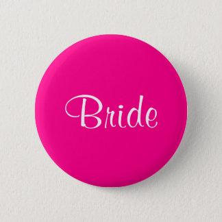 Fuchsia Pink Bride 4Maya 6 Cm Round Badge