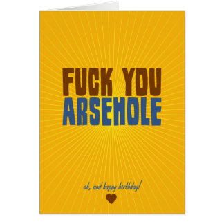 Fuck You Arsehole Note Card