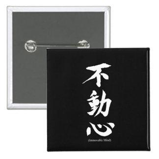 """Fudoshin"" Japanese Kanji Meaning Immovable Mind 15 Cm Square Badge"