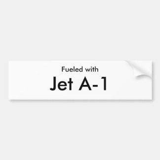 Fueled with Jet A-1 Bumper Stickers