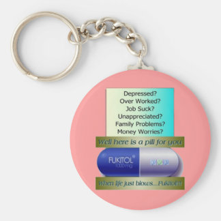 Fukitol, job sucks, over worked, no worries, basic round button key ring