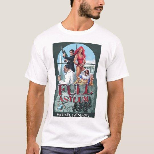 Full Asylum T-Shirt