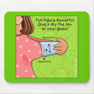 Full Figure Fun, Dry a Glass Mouse Pad