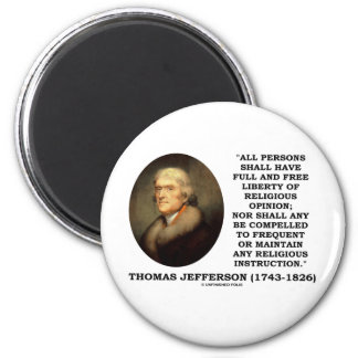 Full Free Liberty Of Relgious Opinion T. Jefferson 6 Cm Round Magnet