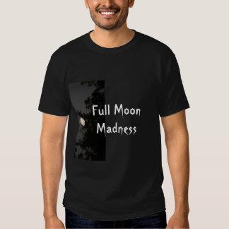 Full Moon Madness T Shirts