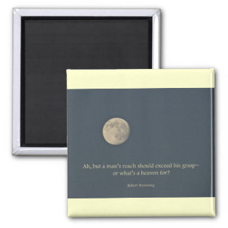 Full Moon Robert Browning Quote Square Magnet