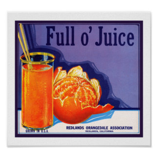 Full o' Juice Posters