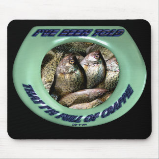 Full of Crappie Mouse Pad