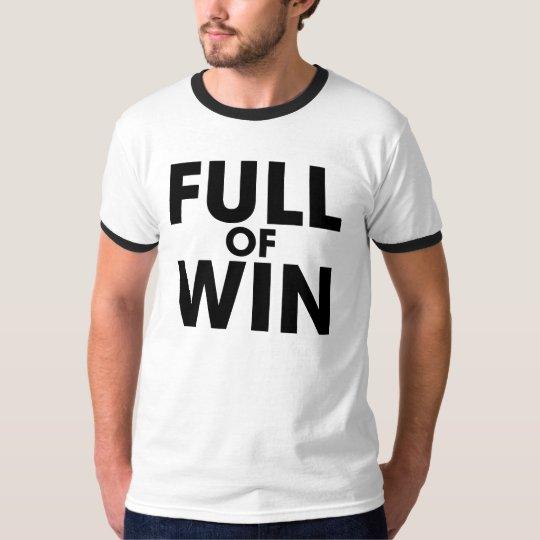 Full of Win T-Shirt
