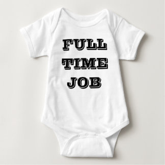 Full Time Job / Over Time Twin Set (Part 1 of 2) Baby Bodysuit