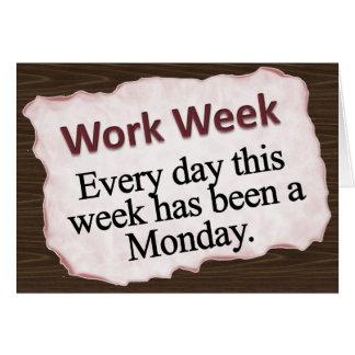 Full Work Week  Note Card