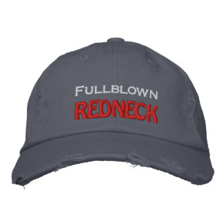 Fullblown  REDNECK Embroidered Hat