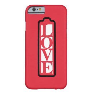 Fully charged of LOVE word Barely There iPhone 6 Case
