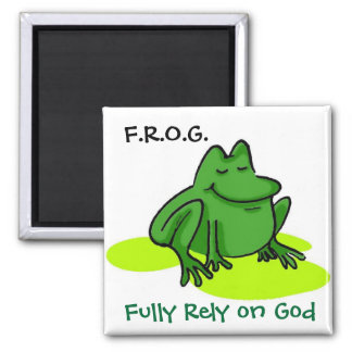 Fully Rely on God Square Magnet