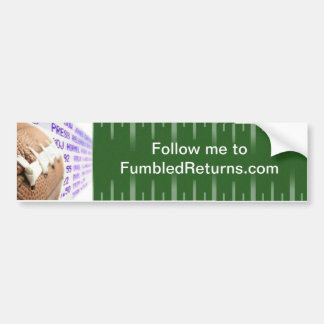Fumbled Returns Bumper Sticker