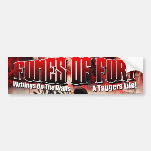 "'Fumes Of Fury"" Bumper Sticker"