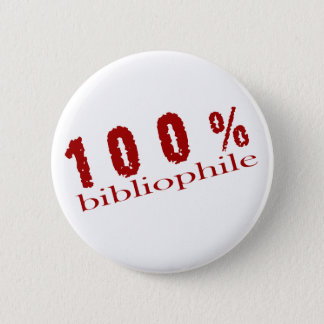 Fun 100% Bibliophile T-shirt 6 Cm Round Badge