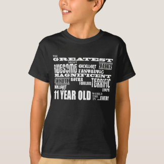 Fun 11th Birthday Party Greatest Eleven Year Old T-Shirt