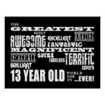 Fun 13th Birthday Party Greatest Thirteen Year Old Poster