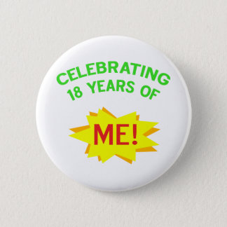Fun 18th Birthday Gift Idea 6 Cm Round Badge