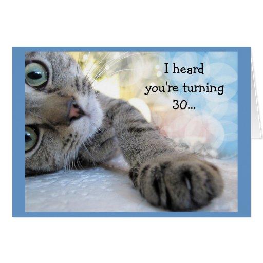 Fun 30th Birthday with Cat Animal Humour Greeting Card