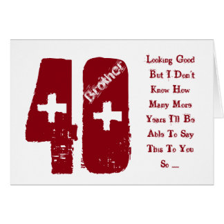Fun, 40th birthday for brother, red and white text greeting card