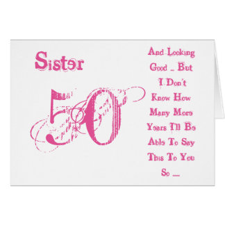 Fun, 50th birthday for sister, pink & white text. card