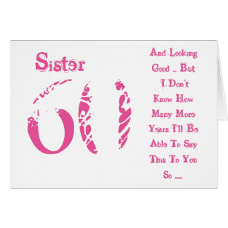 Fun, 60th birthday, sister, pink and white text. greeting card