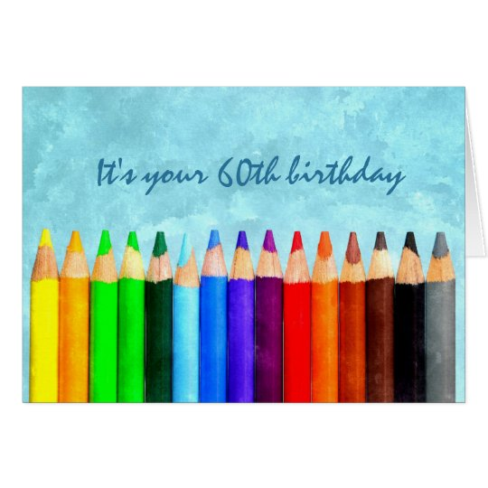 Fun 60th or Any Age Artsy Birthday Greeting