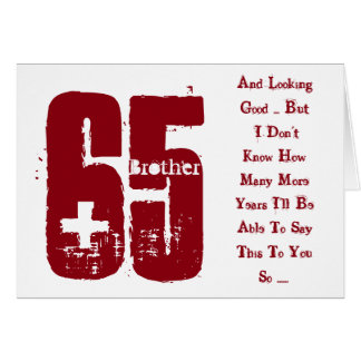 Fun, 65th birthday, brother, red and white text. greeting card