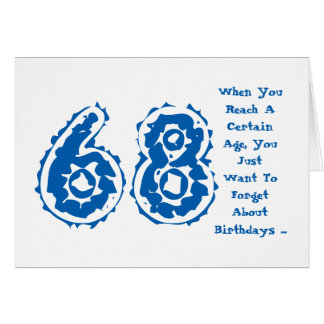 Fun, 68th birthday, forget about it, blue, white. greeting card