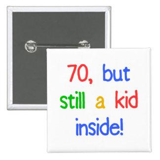 Fun 70th Birthday Humor 15 Cm Square Badge