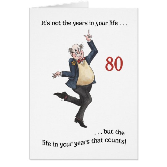 Fun Age-specific 80th Birthday Card for a Man