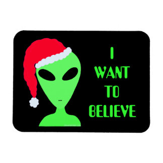 Fun Alien In A Santa Hat Gifts I Want To Believe Rectangular Photo Magnet