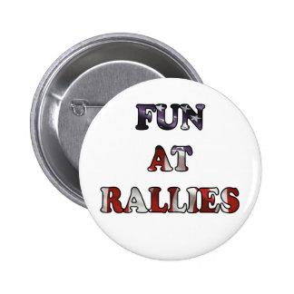 Fun At Rallies 6 Cm Round Badge